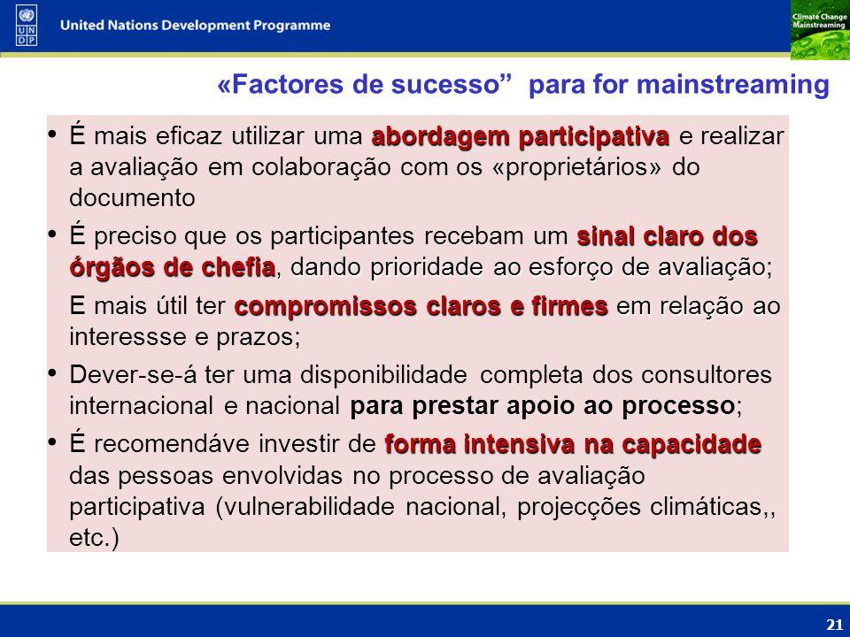 21 abordagem participativa É mais eficaz utilizar uma abordagem participativa e realizar a avaliação em colaboração com os «proprietários» do document