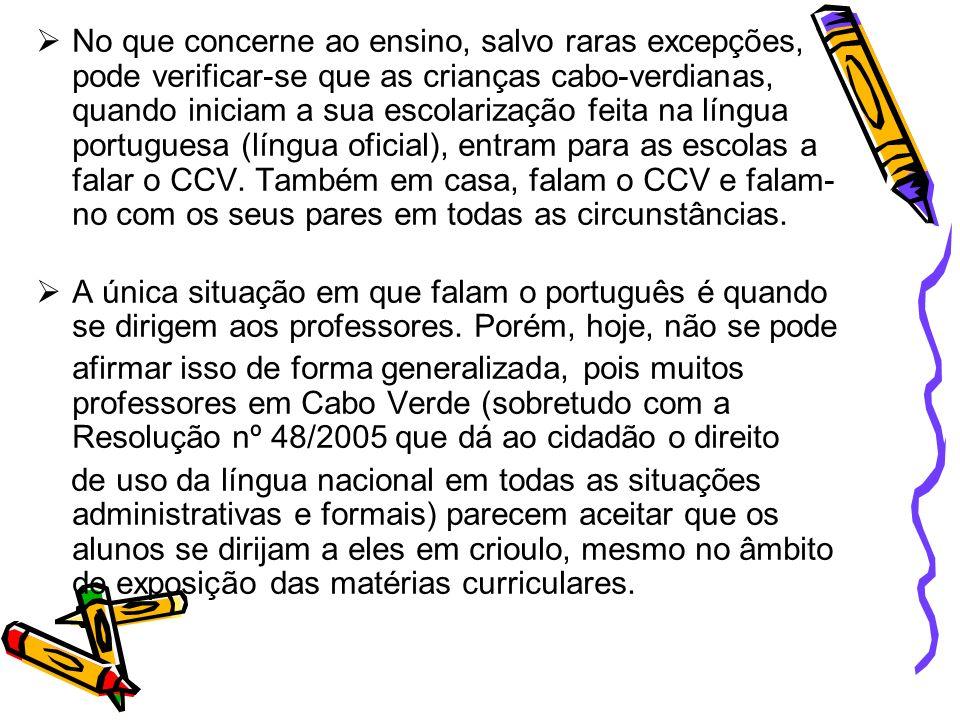 Estas considerações parecem-se necessárias para situar a questão do contacto entre o CCV e o português e a complexidade do problema das interferências recíprocas com consequências negativas para o reconhecimento das estruturas linguísticas do português, bem como para o seu emprego e uso.