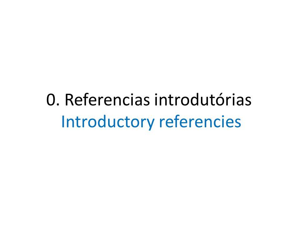 0. Referencias introdutórias Introductory referencies