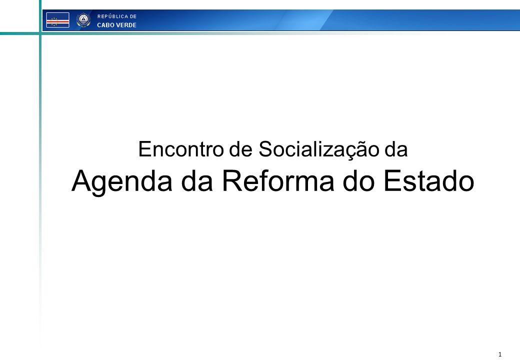1 Encontro de Socialização da Agenda da Reforma do Estado