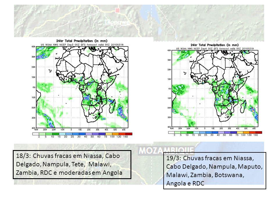 20/3: Chuvas fracas em Niassa, Cabo Delgado, Malawi, Zambia, Africa do Sul, Botswana, Angola e RDC 21/3: Chuva moderada em Maputo, Gaza e Africa do Sul, fracas em Niassa, Cabo Delgado, Malawi, Zambia, Angola e RDC.