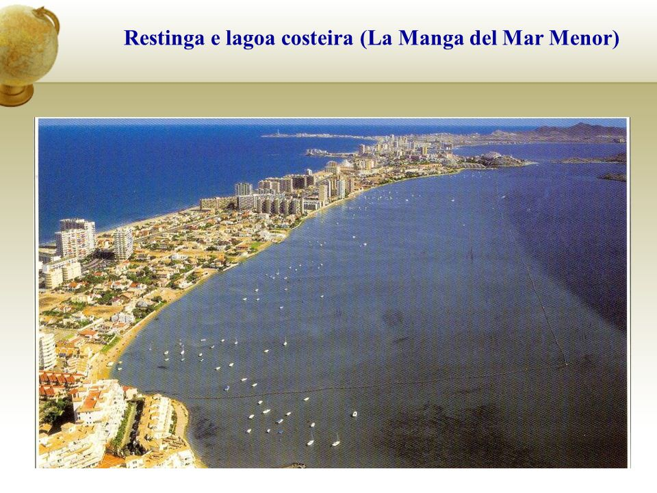 Restinga e lagoa costeira (La Manga del Mar Menor)