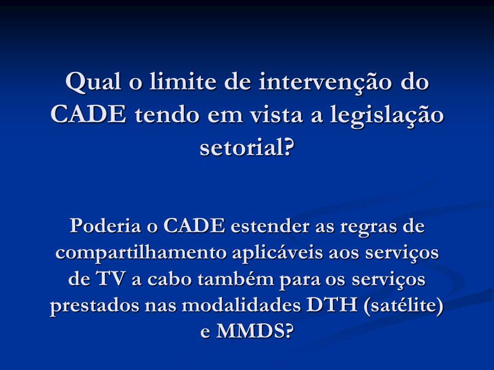 Qual o limite de intervenção do CADE tendo em vista a legislação setorial.
