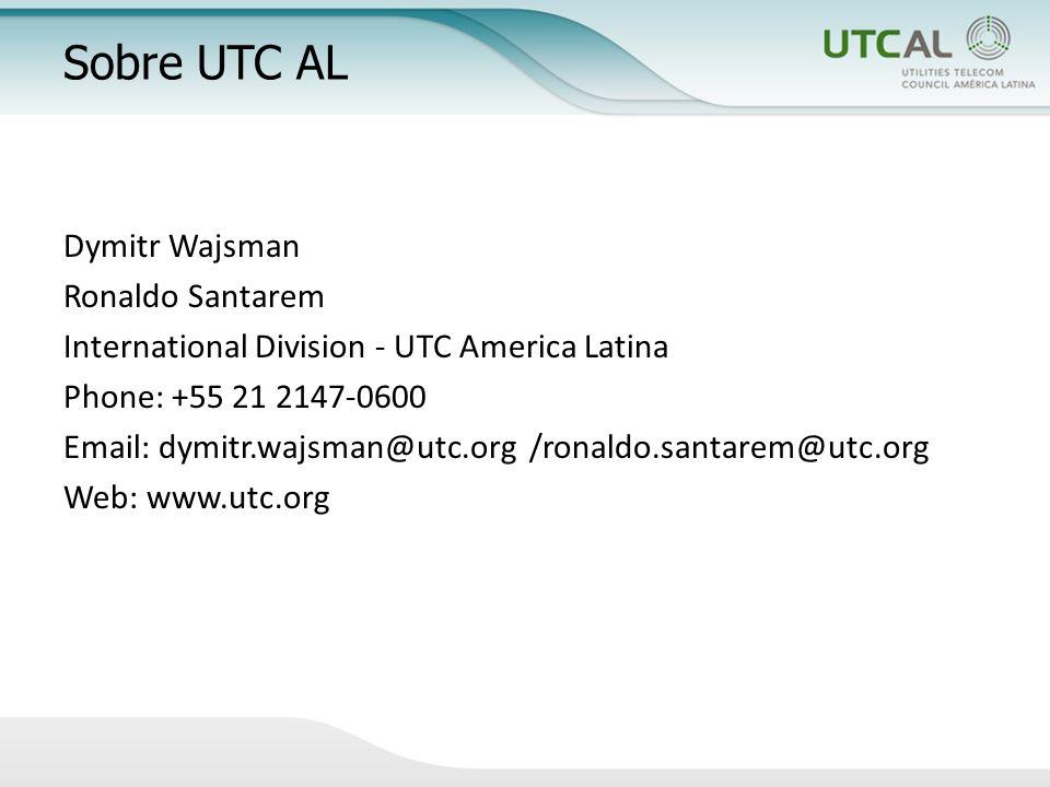 Sobre UTC AL Dymitr Wajsman Ronaldo Santarem International Division - UTC America Latina Phone: +55 21 2147-0600 Email: dymitr.wajsman@utc.org /ronaldo.santarem@utc.org Web: www.utc.org