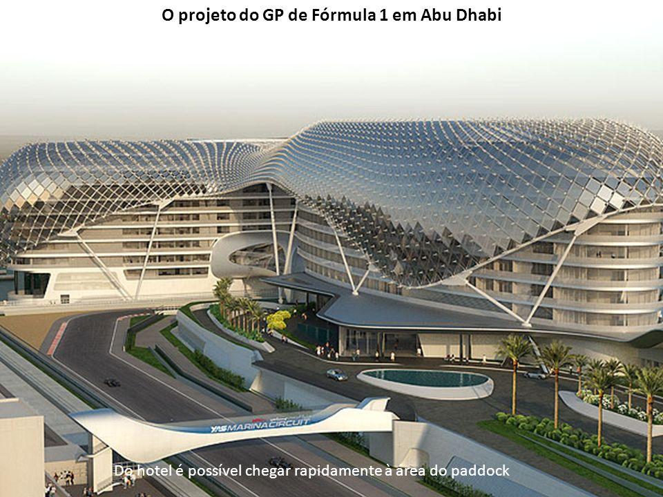 Do hotel é possível chegar rapidamente à área do paddock O projeto do GP de Fórmula 1 em Abu Dhabi