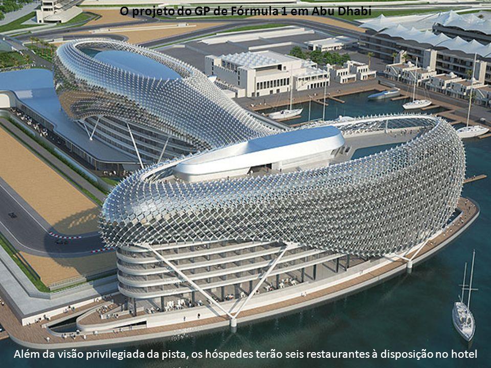 Além da visão privilegiada da pista, os hóspedes terão seis restaurantes à disposição no hotel O projeto do GP de Fórmula 1 em Abu Dhabi