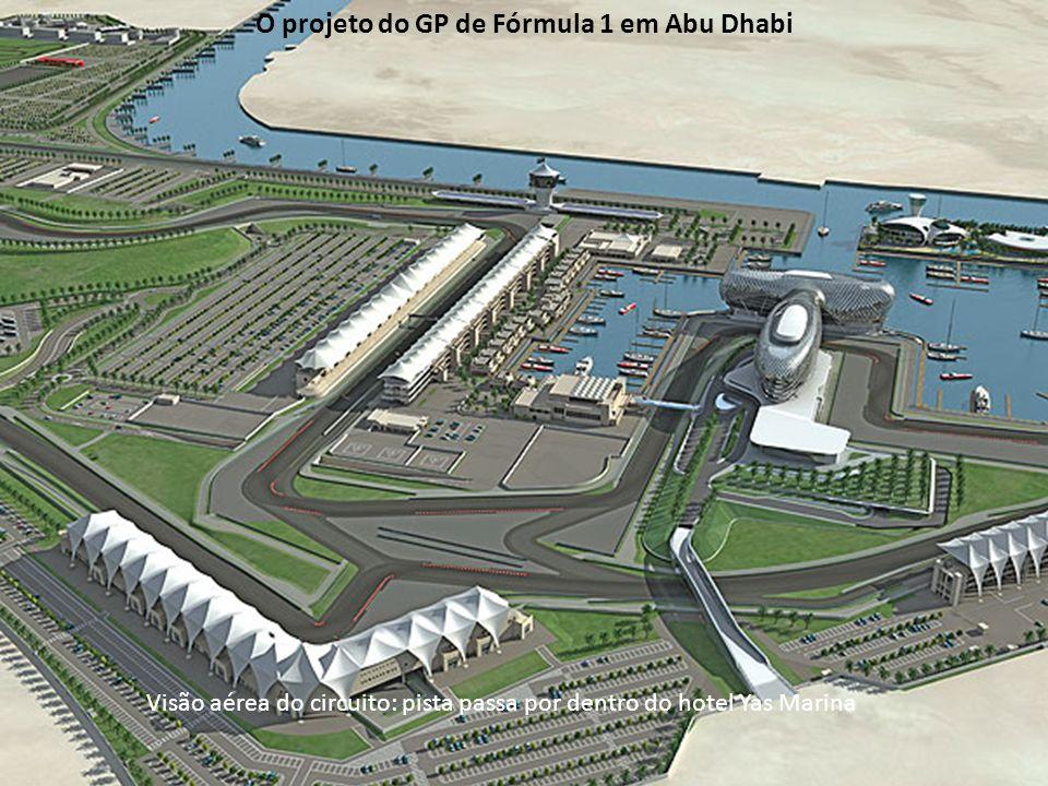 Visão aérea do circuito: pista passa por dentro do hotel Yas Marina O projeto do GP de Fórmula 1 em Abu Dhabi