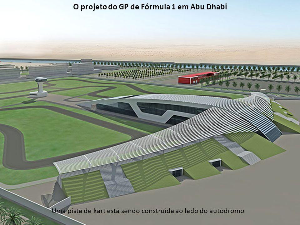 Uma pista de kart está sendo construída ao lado do autódromo O projeto do GP de Fórmula 1 em Abu Dhabi