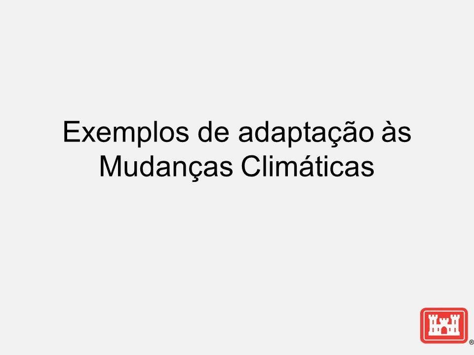 Exemplos de adaptação às Mudanças Climáticas