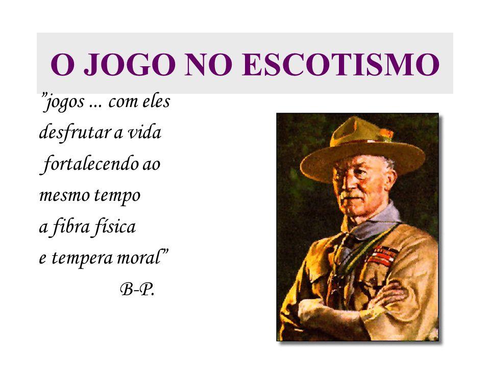 O JOGO NO ESCOTISMO jogos...