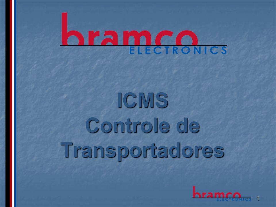 2 Características ICMS – Sistema integrado de controle e monitoração de transportadores.