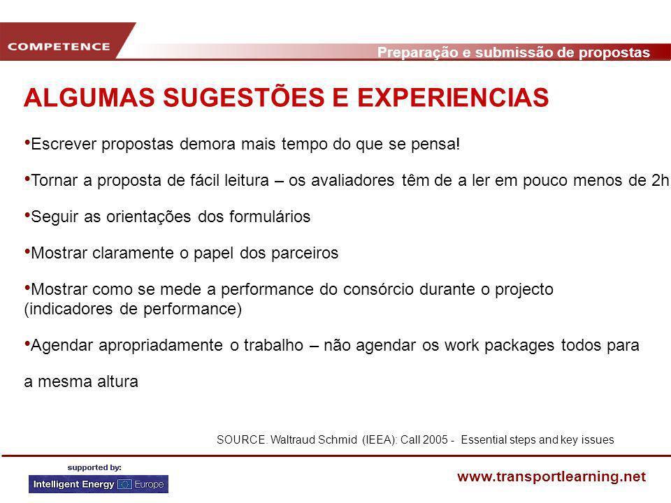 Preparação e submissão de propostas www.transportlearning.net ALGUMAS SUGESTÕES E EXPERIENCIAS SOURCE. Waltraud Schmid (IEEA): Call 2005 - Essential s