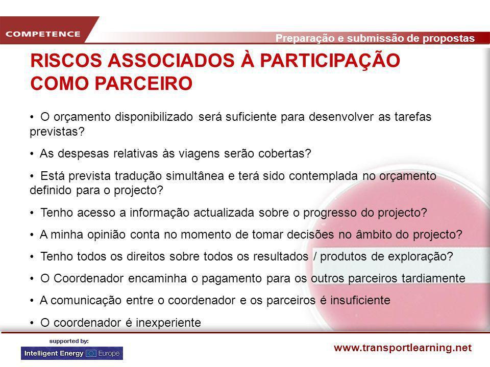 Preparação e submissão de propostas www.transportlearning.net STRATEGISCHE ENTSCHEIDUNGEN Koordination oder Partner Proposal selbst oder gemeinsam Sch