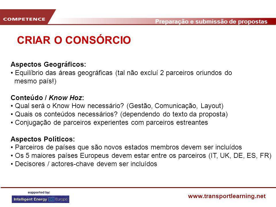Preparação e submissão de propostas www.transportlearning.net CRIAR O CONSÓRCIO Aspectos Geográficos: Equilíbrio das áreas geográficas (tal não excluí