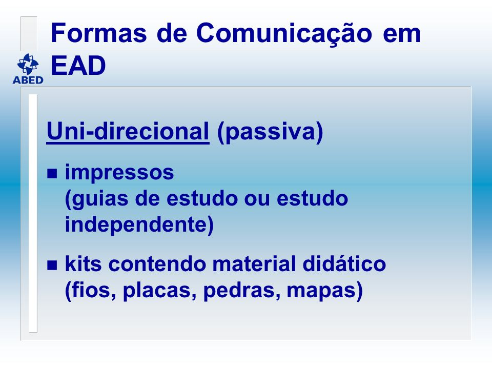 Semana Internacional de EAD ICDE-ABED, São Paulo, 13-18 Agosto, 2000 ICDE SCOP-Standing Committee of Presidents of Open & Distance Learning Institutions (13-15/08) ICDE Regional Conference for Latin America & Caribbean (15-17/08) ABED 7 o Annual Intl.