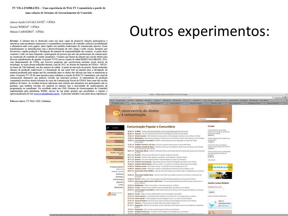 Outros experimentos: