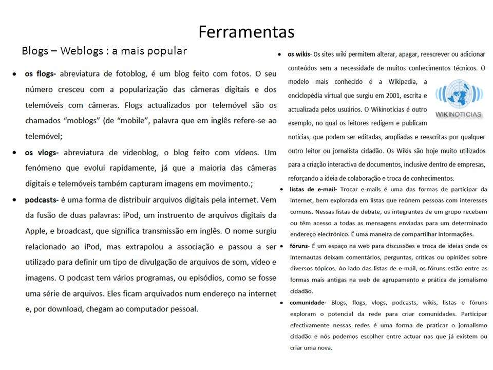 Ferramentas Blogs – Weblogs : a mais popular