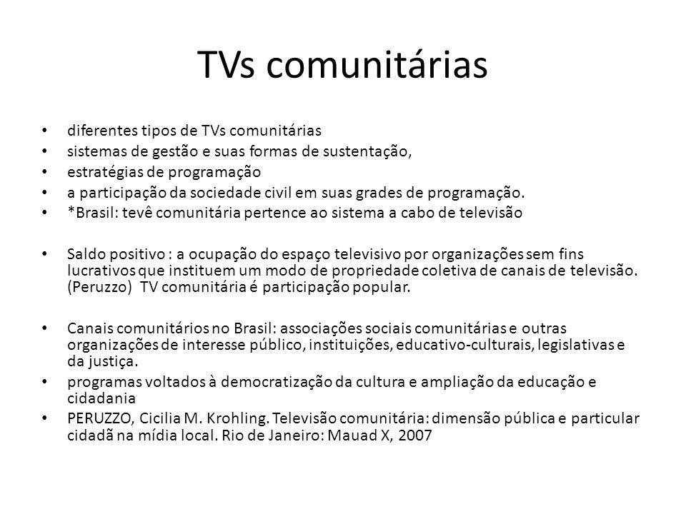 TVs comunitárias diferentes tipos de TVs comunitárias sistemas de gestão e suas formas de sustentação, estratégias de programação a participação da so
