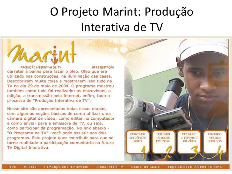 O Projeto Marint: Produção Interativa de TV