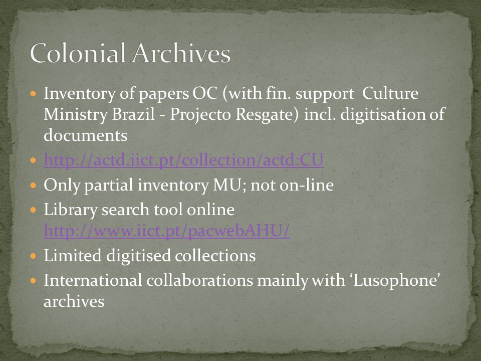 Inventory of papers OC (with fin.support Culture Ministry Brazil - Projecto Resgate) incl.