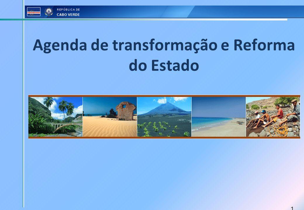 1 Agenda de transformação e Reforma do Estado