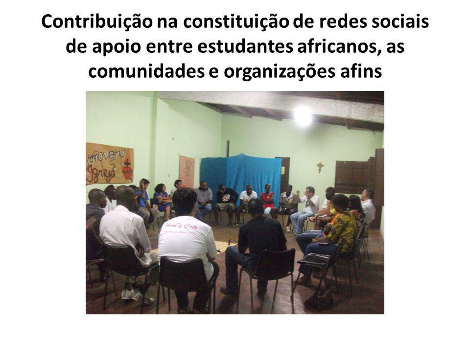 Contribuição na constituição de redes sociais de apoio entre estudantes africanos, as comunidades e organizações afins