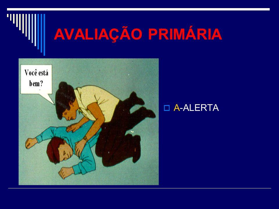 AVALIAÇÃO PRIMÁRIA A-ALERTA