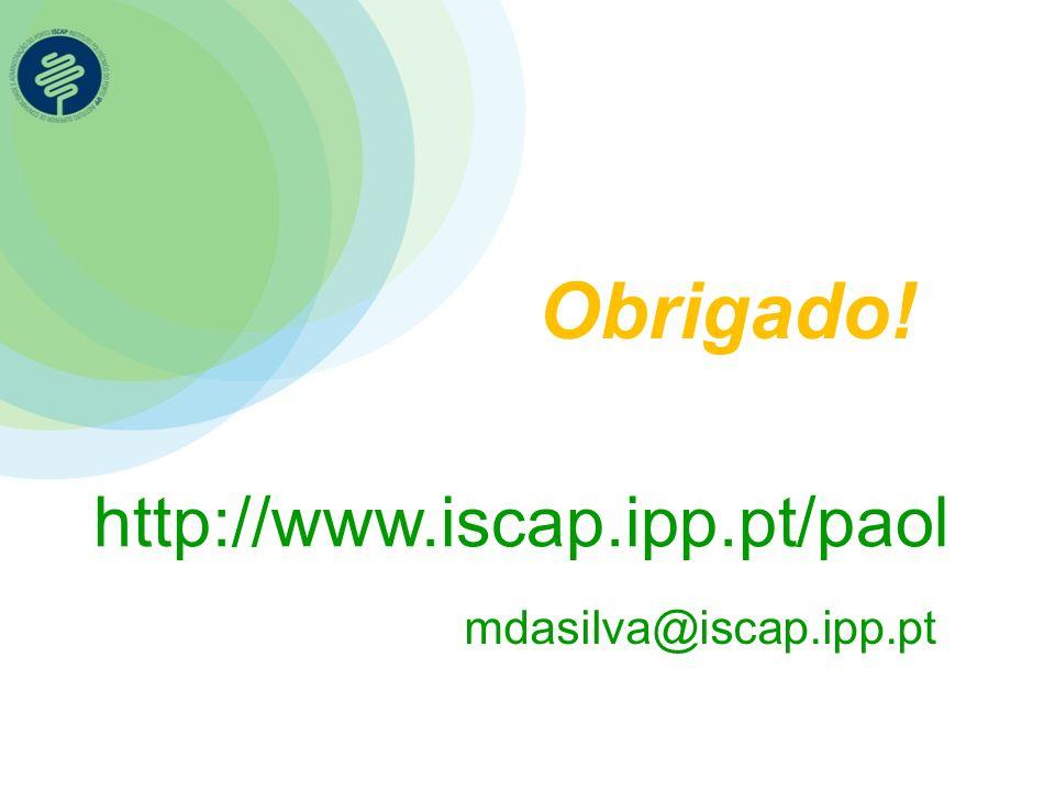 http://www.iscap.ipp.pt/paol Obrigado! mdasilva@iscap.ipp.pt