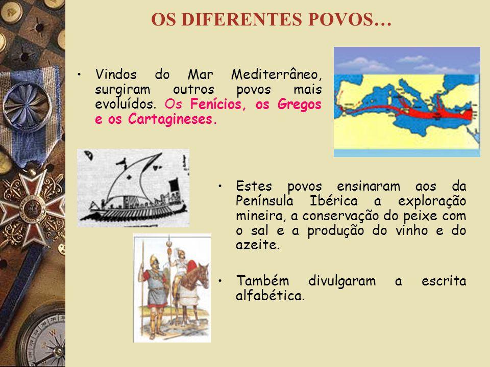 Os Iberos foram o primeiro povo a habitar a Península Ibérica. Vieram do centro da Europa. Mais tarde, surgiu um povo guerreiro e agricultor – os Celt
