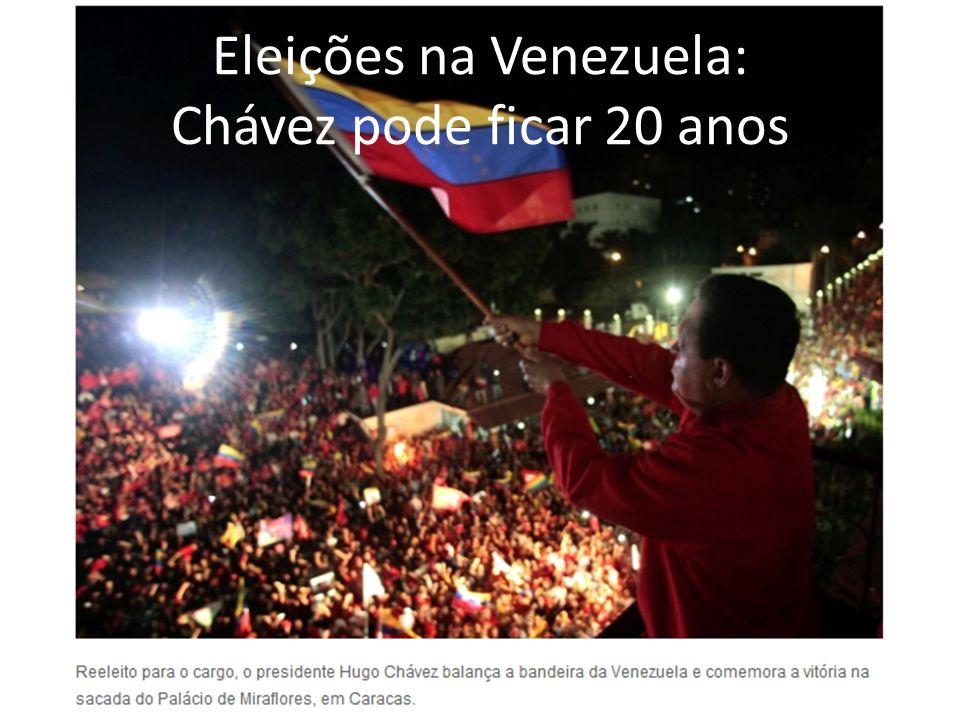 Eleições na Venezuela: Chávez pode ficar 20 anos