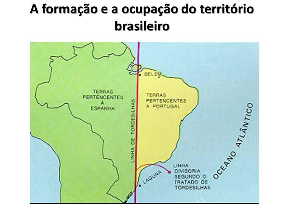 A formação e a ocupação do território brasileiro