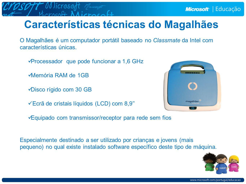 Características técnicas do Magalhães O Magalhães é um computador portátil baseado no Classmate da Intel com características únicas. Processador que p