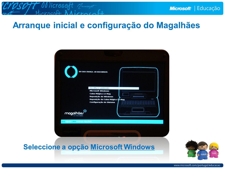 Seleccione a opção Microsoft Windows Arranque inicial e configuração do Magalhães