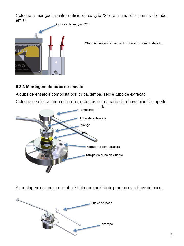 6.3.4 montagem no aparelho O tubo em Y faz a divisão do vácuo entre a cuba de ensaio e o sensor de medição.