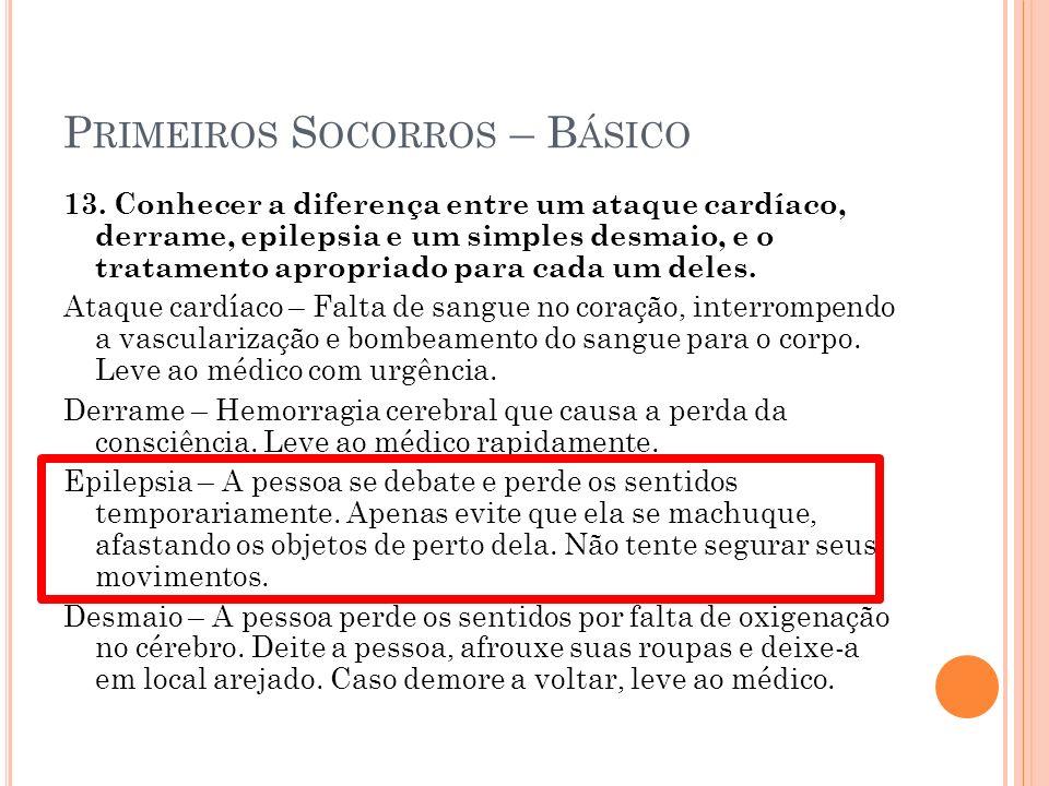 P RIMEIROS S OCORROS – B ÁSICO 13.
