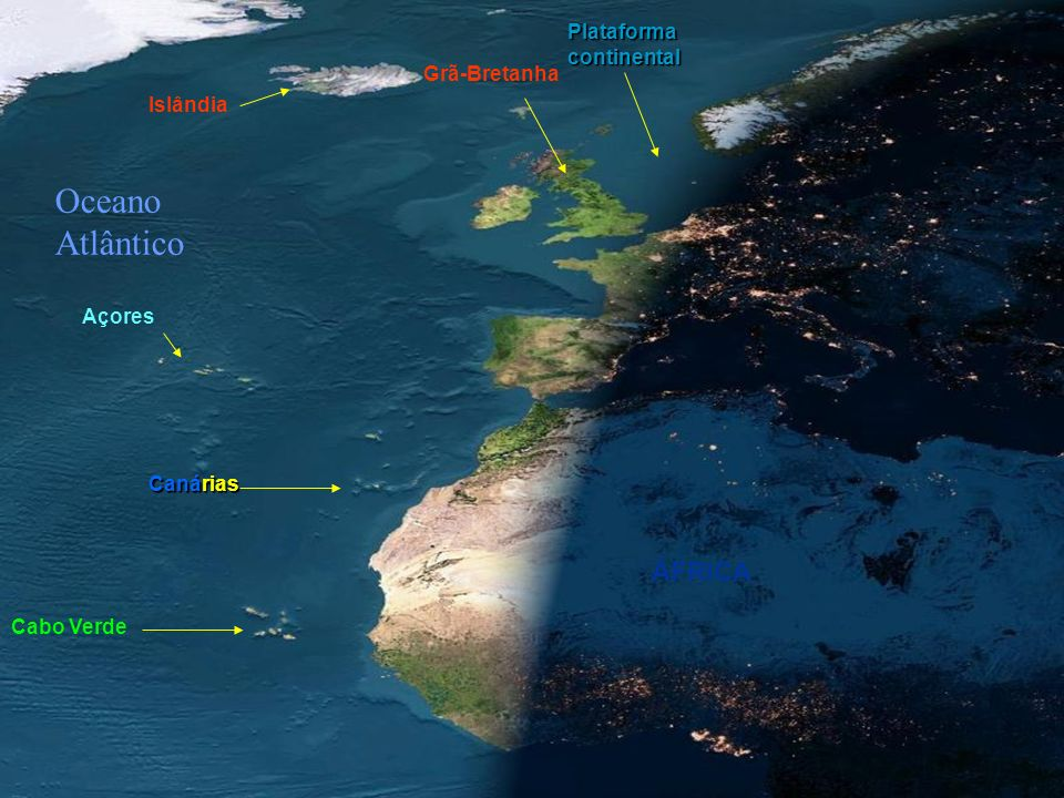 Islândia Plataforma continental Grã-Bretanha ÁFRICA Oceano Atlântico Cabo Verde Canárias Açores