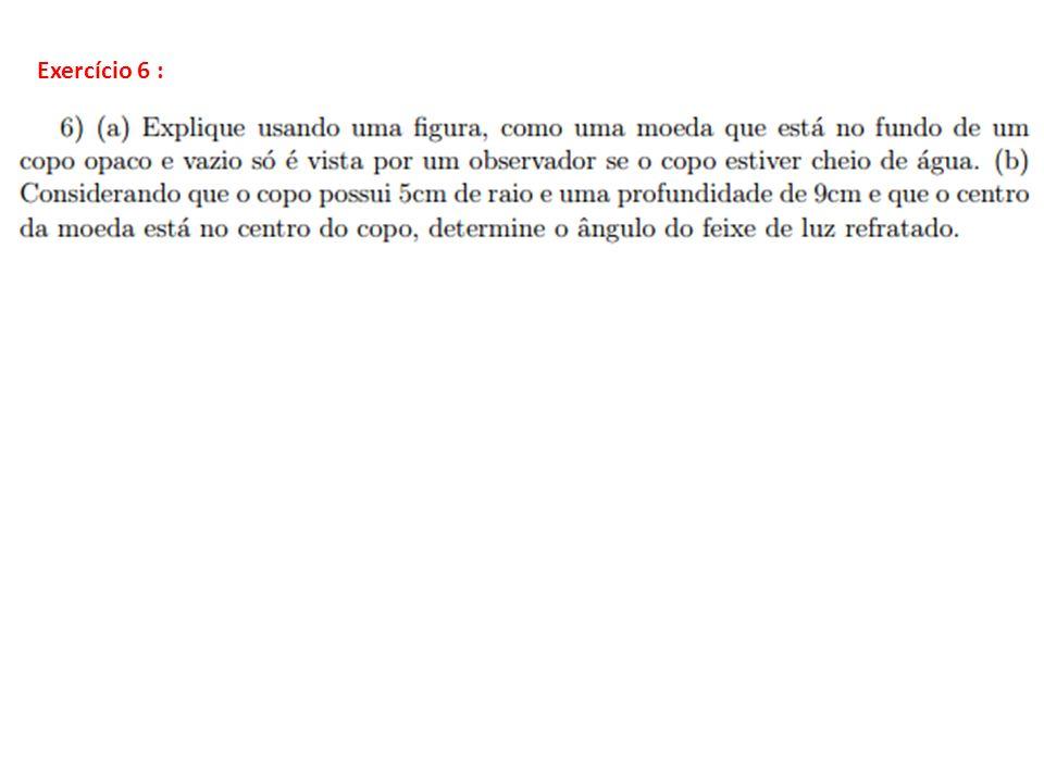 Exercício 6 :