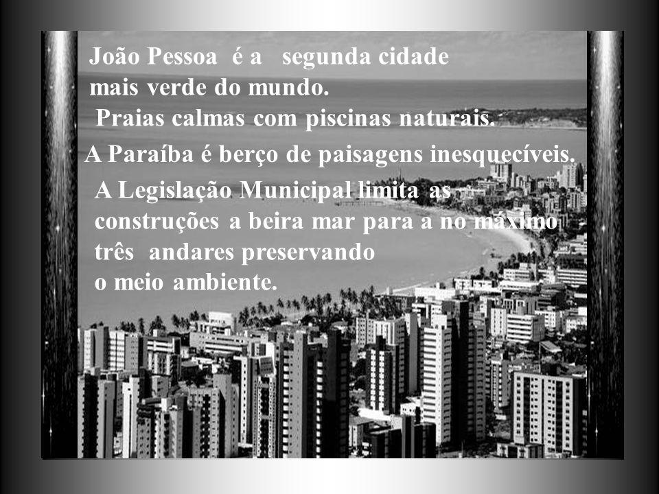 João Pessoa é a segunda cidade mais verde do mundo.