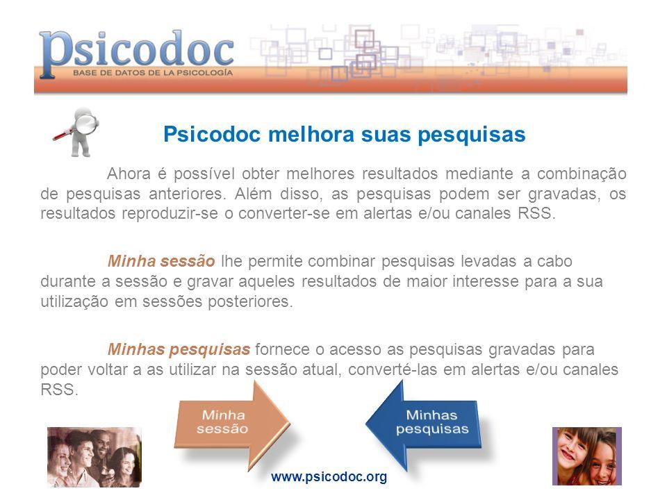Psicodoc melhora suas pesquisas Ahora é possível obter melhores resultados mediante a combinação de pesquisas anteriores.