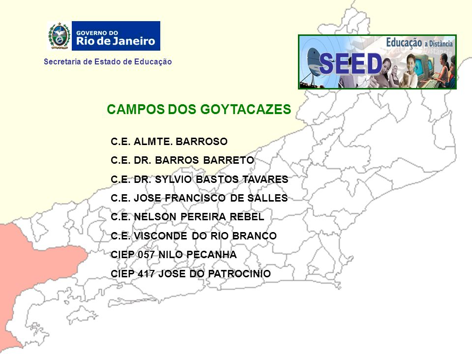 Secretaria de Estado de Educação C.E.CONDE PEREIRA CARNEIRO C.E.