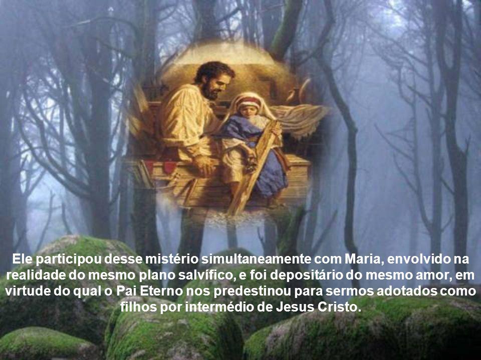 Ninguém esteve tão perto do mistério da Encanação do Filho de Deus.