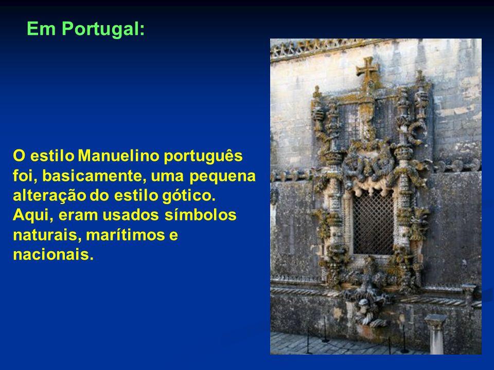 O estilo Manuelino português foi, basicamente, uma pequena alteração do estilo gótico. Aqui, eram usados símbolos naturais, marítimos e nacionais. Em