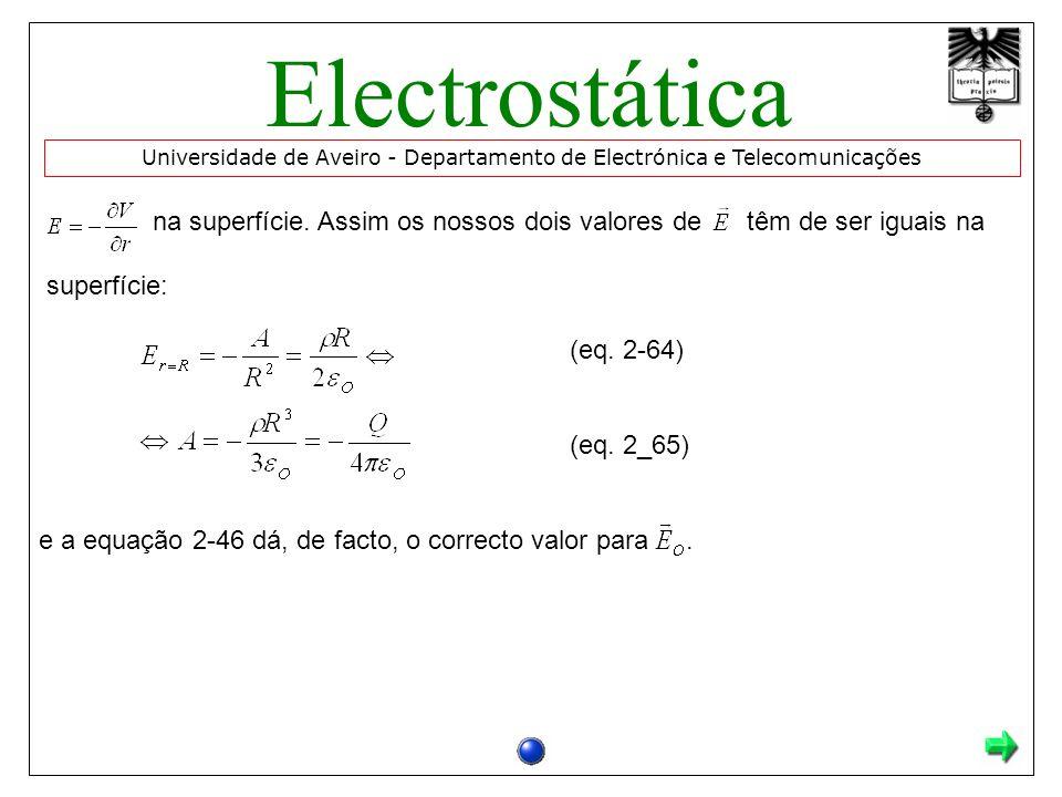na superfície. Assim os nossos dois valores de têm de ser iguais na superfície: (eq. 2-64) (eq. 2_65) e a equação 2-46 dá, de facto, o correcto valor