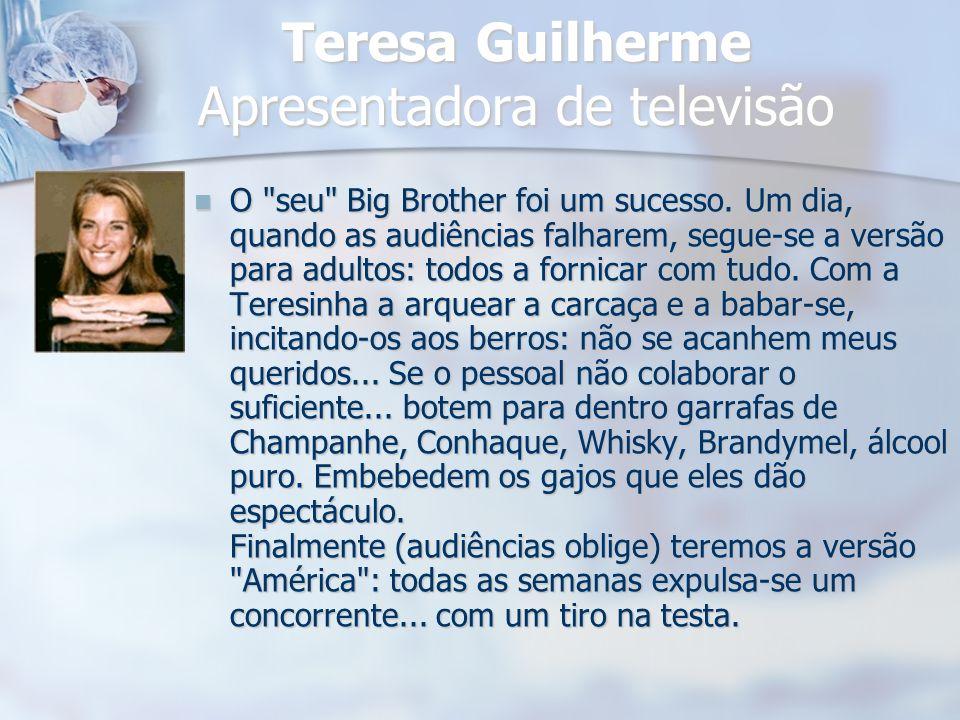 Teresa Guilherme Apresentadora de televisão O
