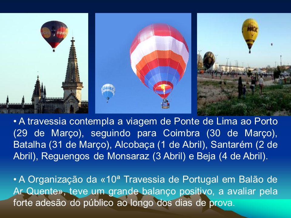 A travessia contempla a viagem de Ponte de Lima ao Porto (29 de Março), seguindo para Coimbra (30 de Março), Batalha (31 de Março), Alcobaça (1 de Abril), Santarém (2 de Abril), Reguengos de Monsaraz (3 Abril) e Beja (4 de Abril).