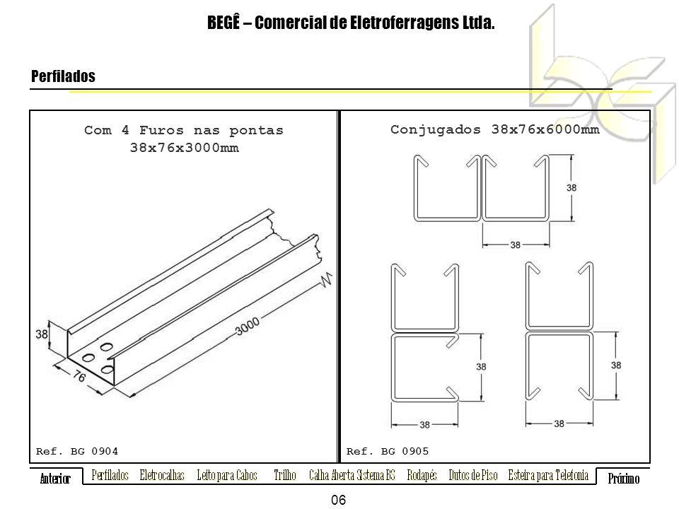 Com 4 Furos nas pontas 38x76x3000mm BEGÊ – Comercial de Eletroferragens Ltda.