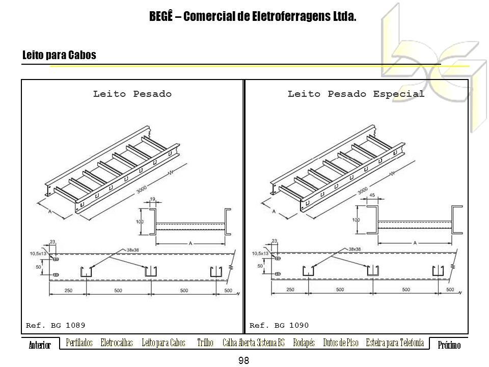 Leito Pesado BEGÊ – Comercial de Eletroferragens Ltda.