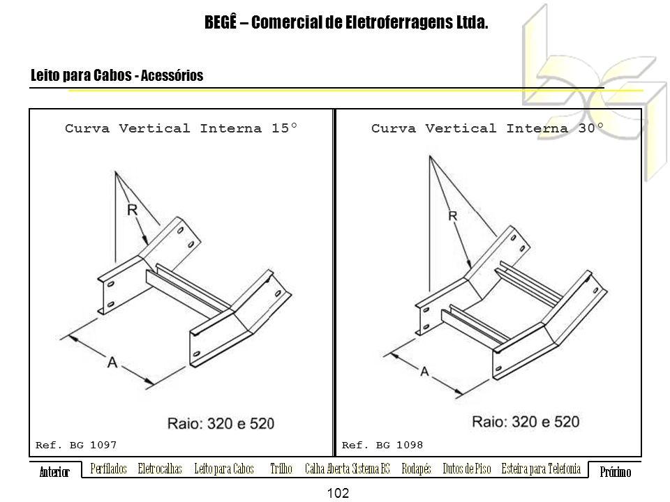 Curva Vertical Interna 15º BEGÊ – Comercial de Eletroferragens Ltda.