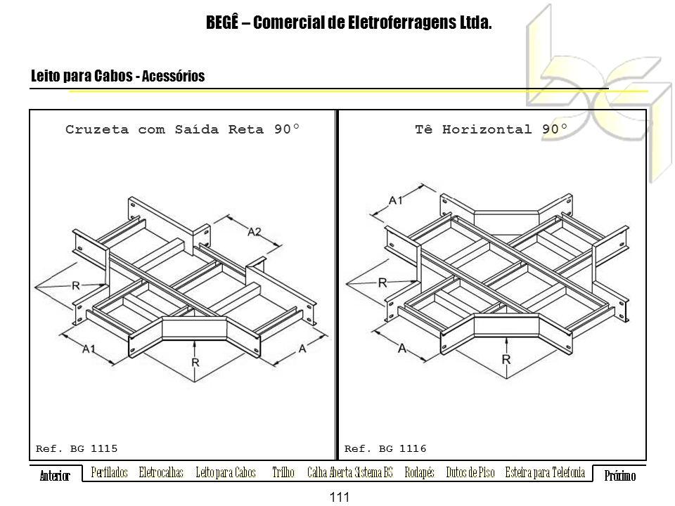 Cruzeta com Saída Reta 90º BEGÊ – Comercial de Eletroferragens Ltda.