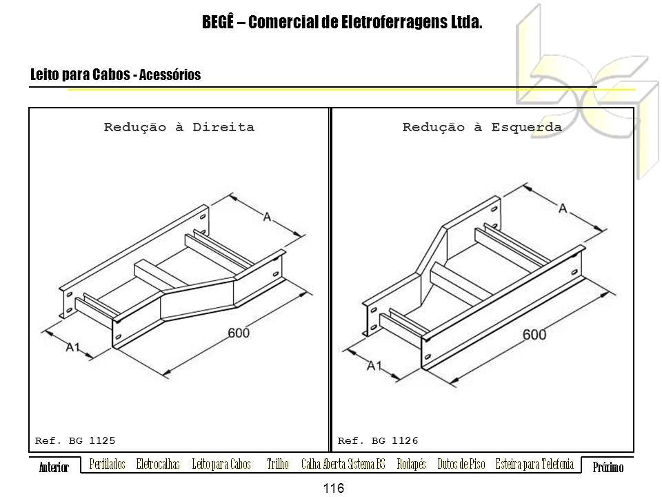 Redução à Direita BEGÊ – Comercial de Eletroferragens Ltda.